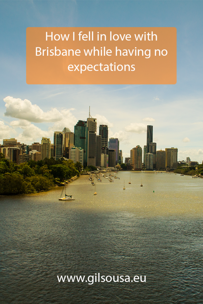 How I fell in love with Brisbane while having no expectations