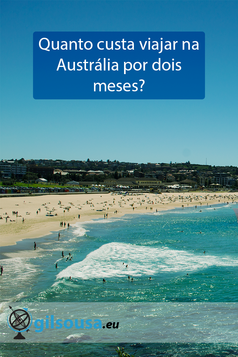 Quanto custa viajar na Austrália por dois meses?