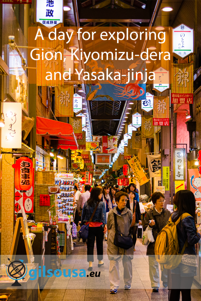 A day for exploring Gion, Kiyomizu-dera and Yasaka-jinja