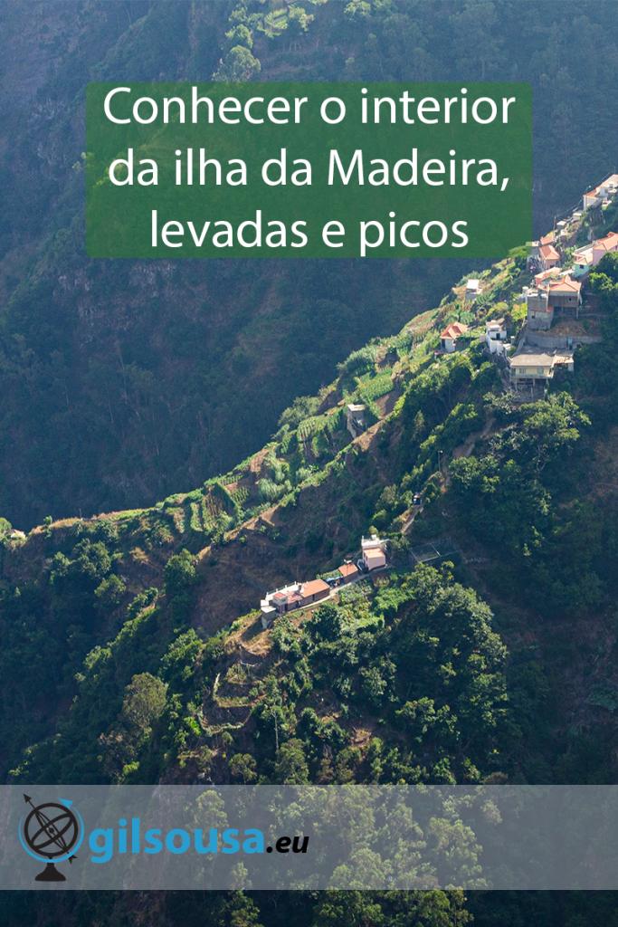 Conhecer o interior da ilha da Madeira, levadas e picos