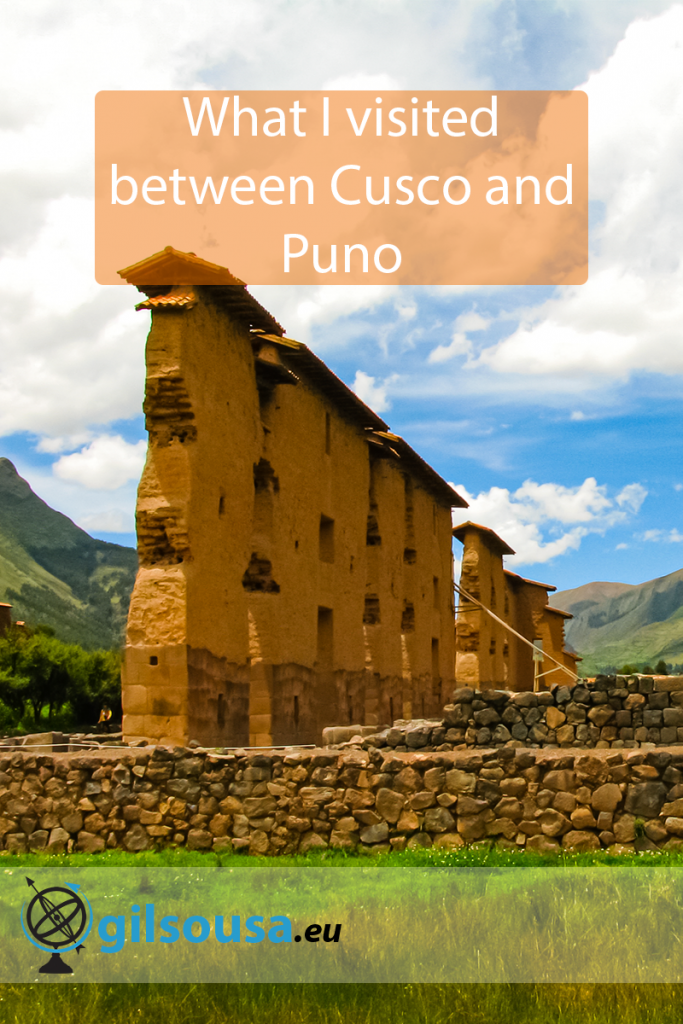 What I visited between Cusco and Puno
