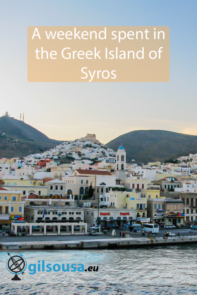 A weekend spent in the Greek Island of Syros