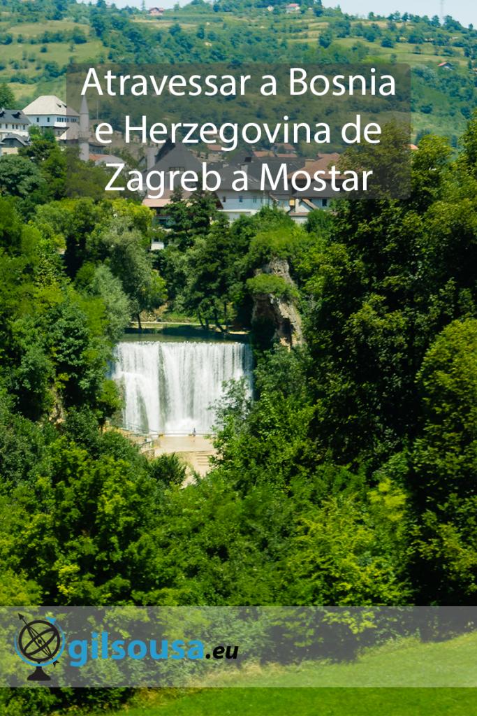 Atravessar a Bósnia e Herzegovina de Zagreb a Mostar