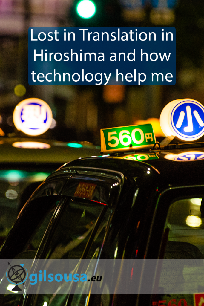 Lost in Translation in Hiroshima and how technology help me