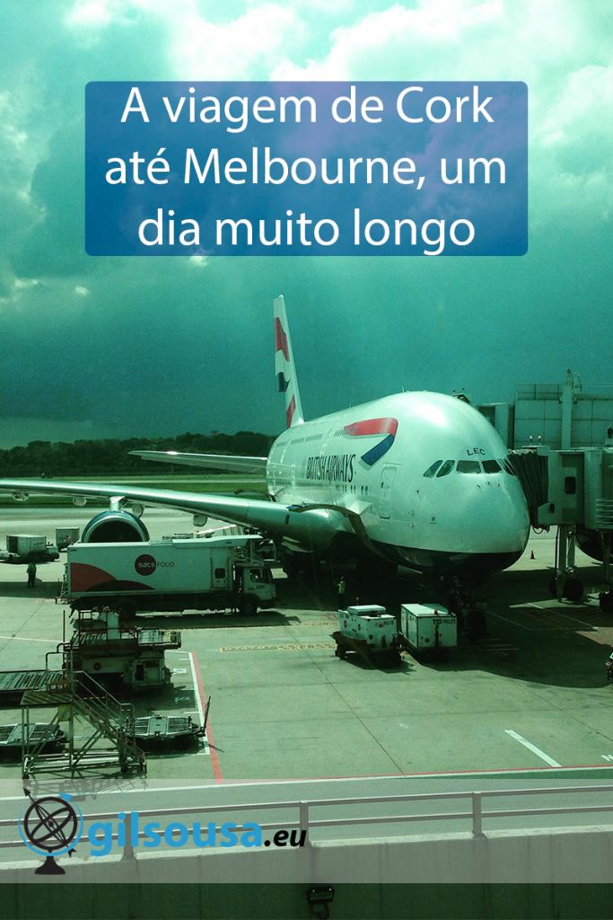 A viagem de Cork até Melbourne, um dia muito longo