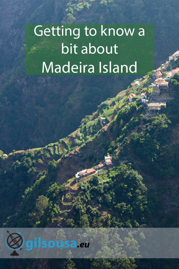 Getting to know a bit about Madeira Island