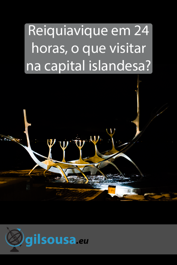 Reiquiavique em 24 horas, o que visitar na capital islandesa?