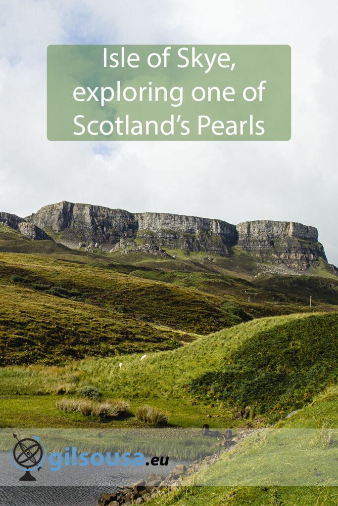 Isle of Skye, exploring one of Scotland's Pearls