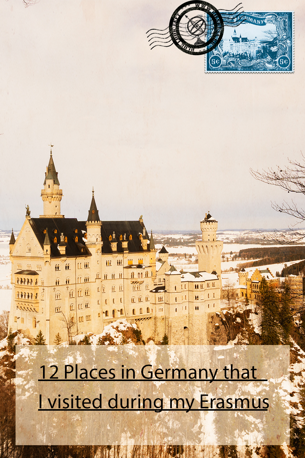 12 Places in Germany that I visited during my Erasmus