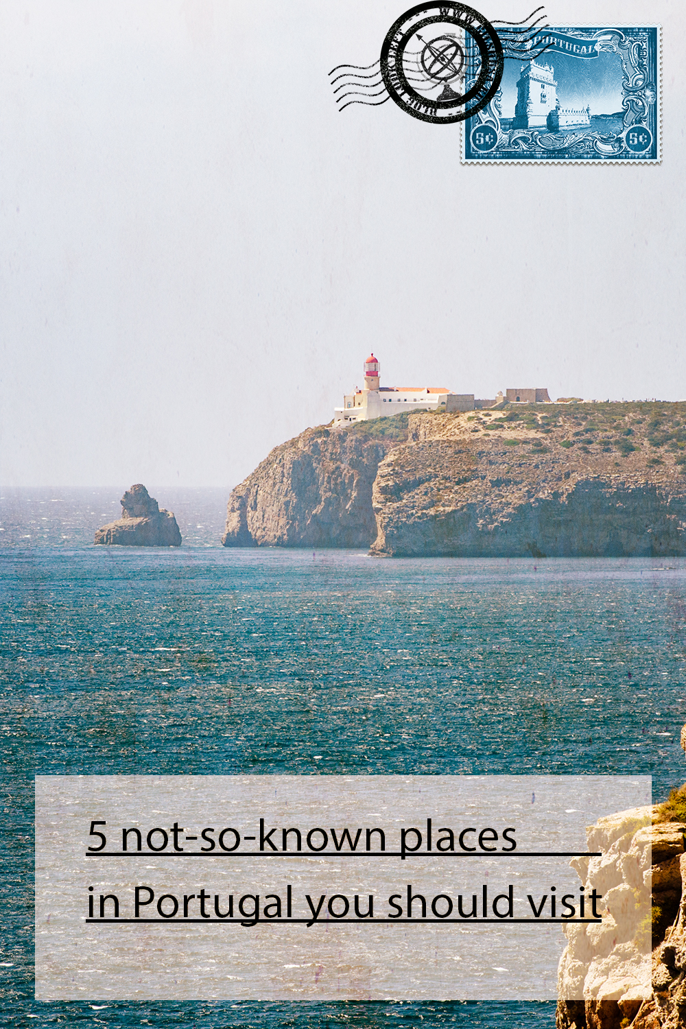 Ponta de Sagres - 5 not-so-known places in Portugal you should visit one day!