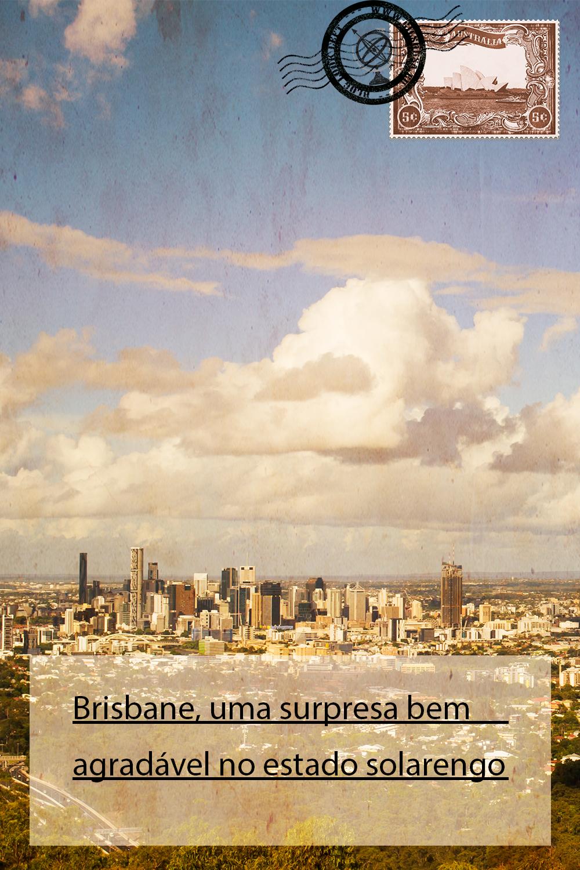 Brisbane, uma surpresa bem agradável no estado solarengo