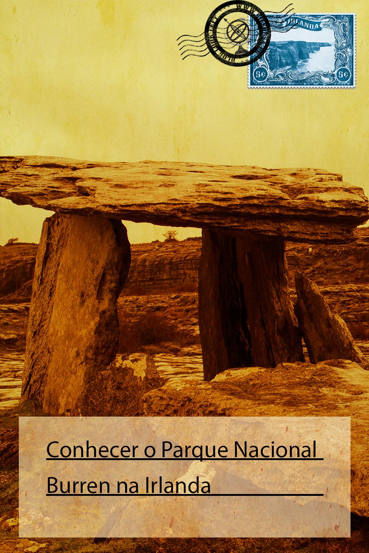 Conhecer o Parque Nacional Burren na Irlanda