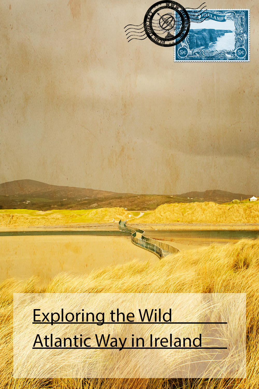 Exploring the Wild Atlantic Way in Ireland