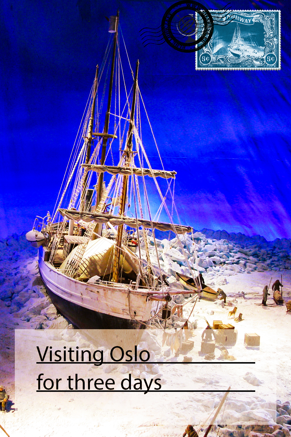 Visiting Oslo for three days