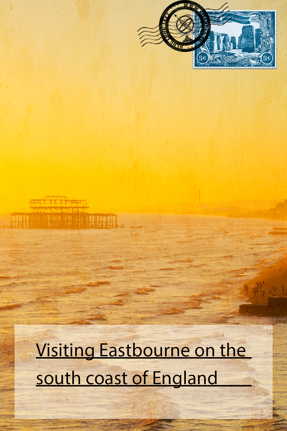 Visiting Eastbourne on the south coast of England