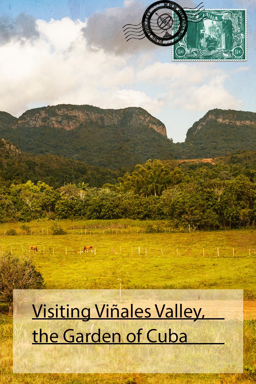 Visiting Viñales Valley, the Garden of Cuba