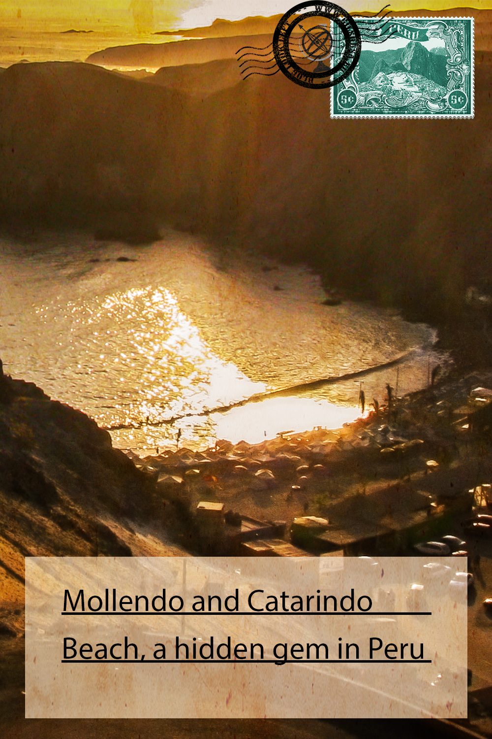 Mollendo and Catarindo Beach, a hidden gem in Peru