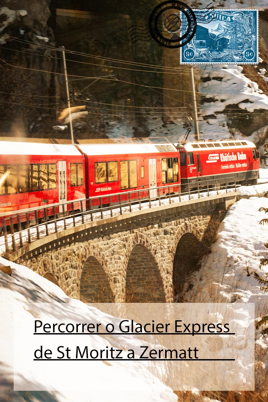 Percorrer o Glacier Express de St Moritz a Zermatt