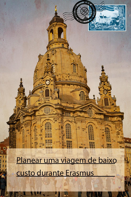 Frauenkirche em Dresden - Planear uma viagem de baixo custo durante Erasmus