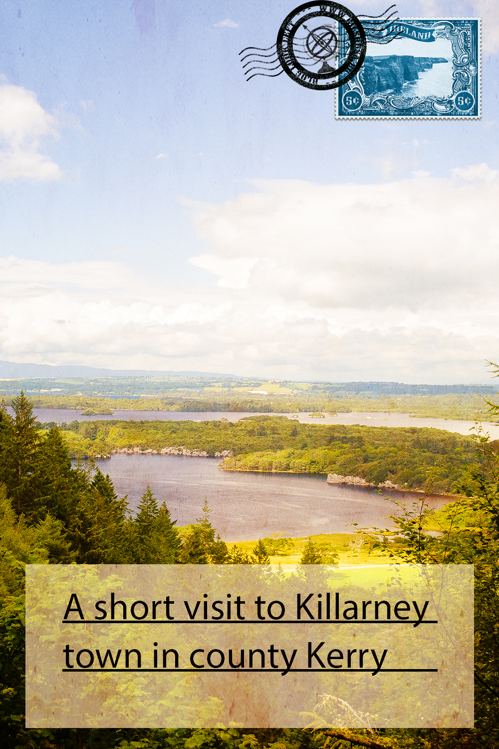 A short visit to Killarney town in county Kerry