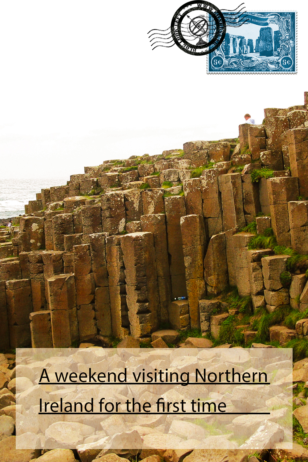 A weekend visiting Northern Ireland for the first time