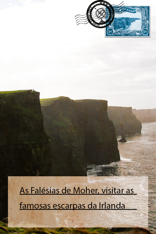 As Falésias de Moher, visitar as famosas escarpas da Irlanda
