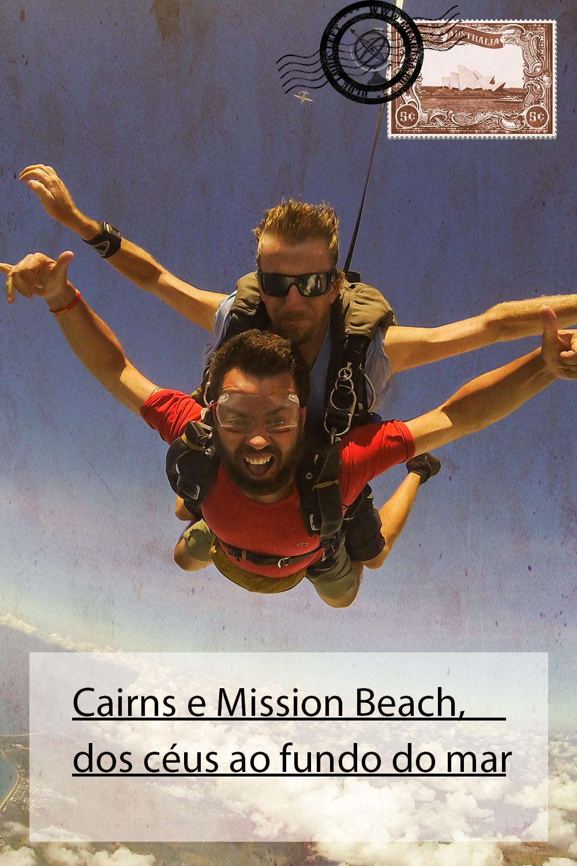 Cairns e Mission Beach, dos céus ao fundo do mar