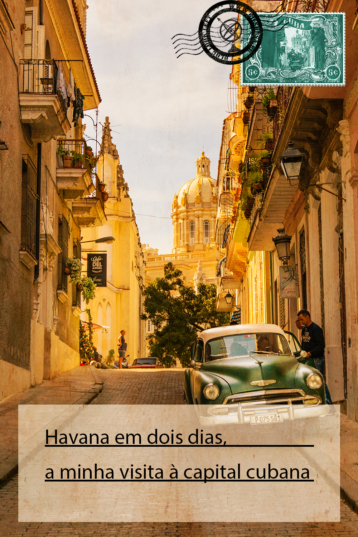 Havana em dois dias, a minha visita à capital cubana