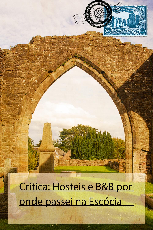 Crítica: Hosteis e B&B por onde passei na Escócia