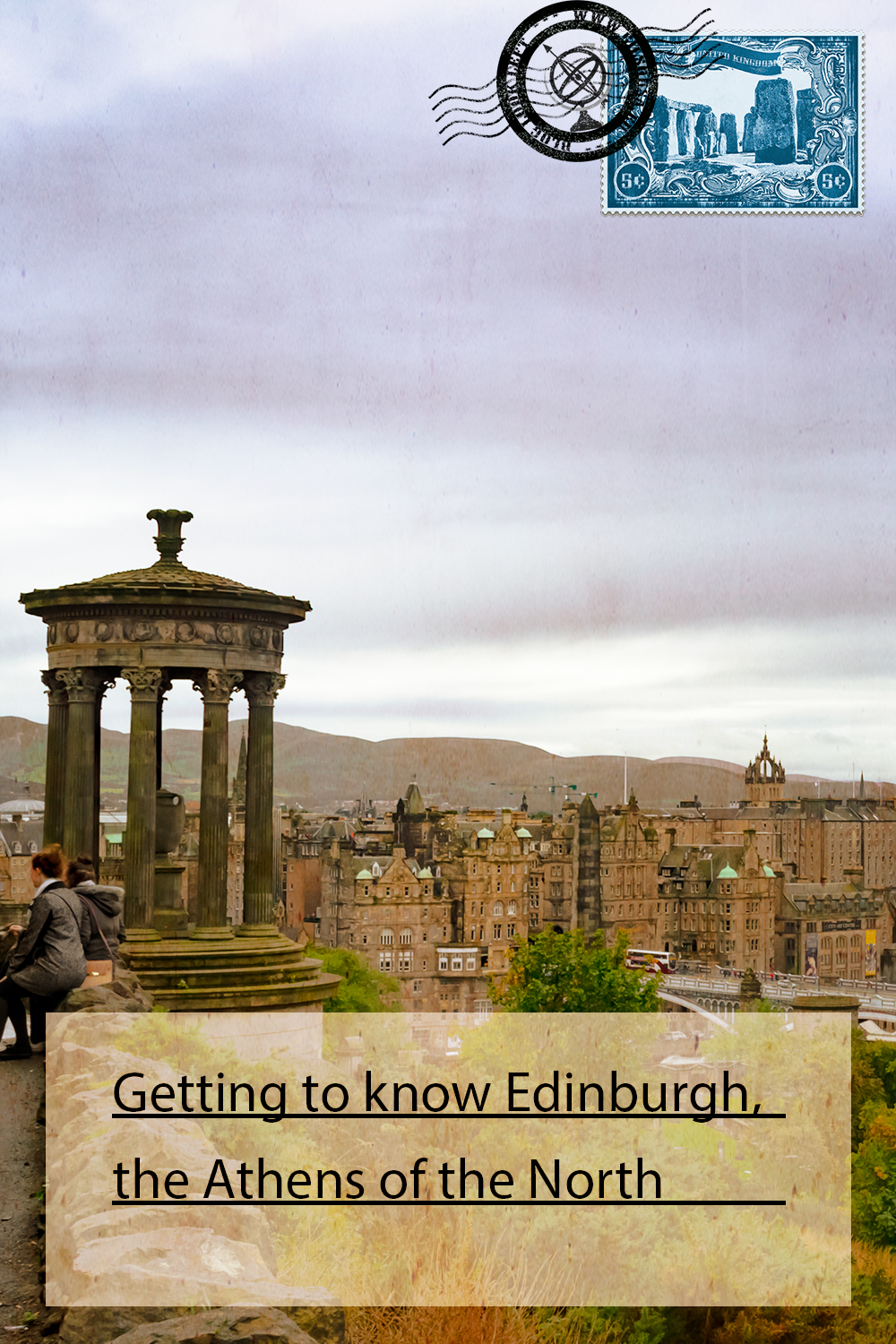 Getting to know Edinburgh, the Athens of the North