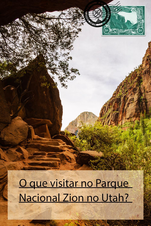 O que visitar no Parque Nacional Zion no Utah?