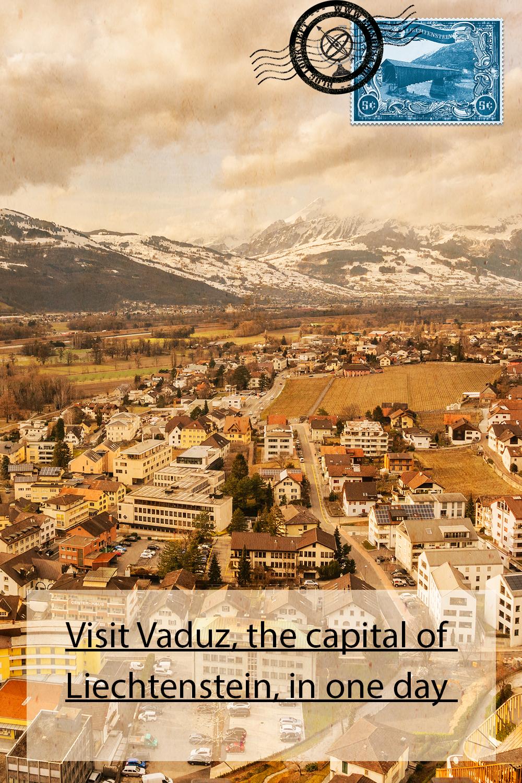Visit Vaduz, the capital of Liechtenstein, in one day