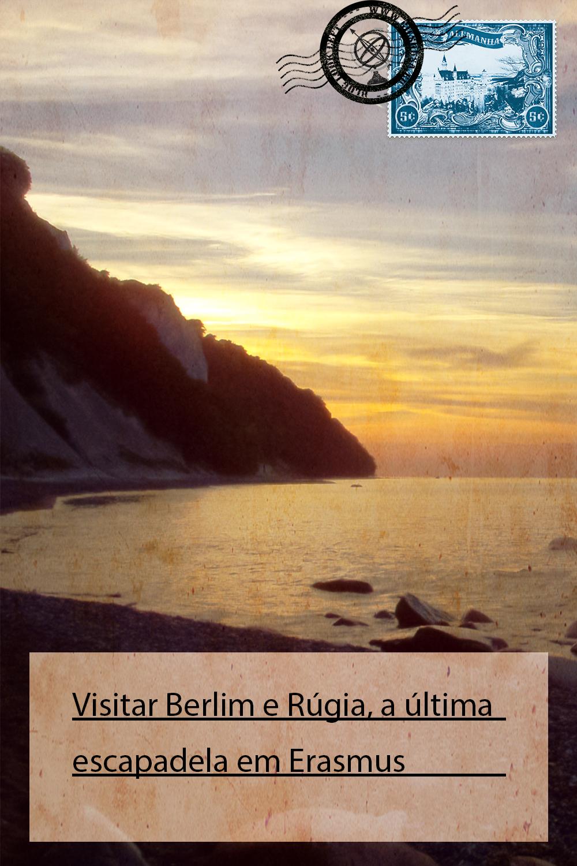 Visitar Berlim e Rúgia, a última escapadela em Erasmus